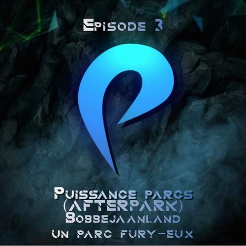 Episode 3 - (AFTERPARK) Bobbejaanland : Un parc Fury-eu