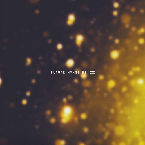 VA — FUTURE HYMNS PART 3 [LP] 2019