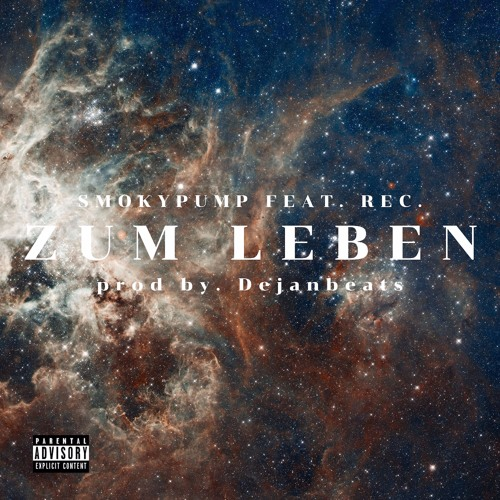 Zum Leben - Smokypump Feat. REC