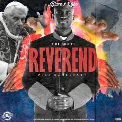 Reverend (Prod-XLLESTT & Killa)