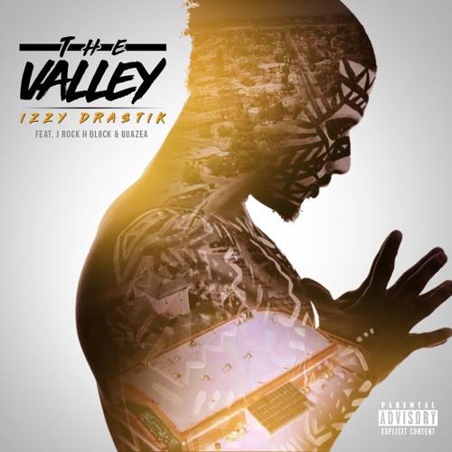 The Valley ft. J Rock & Quazea