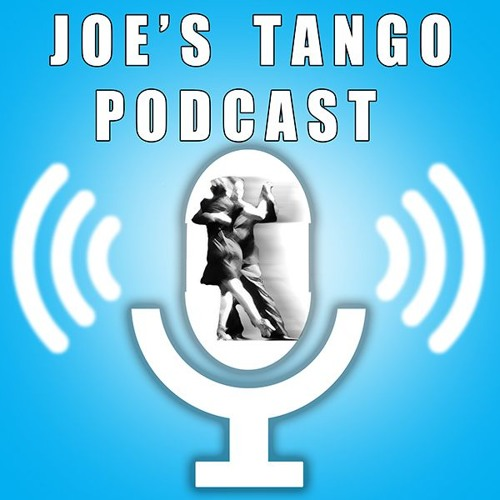 Episode 110: Your level of tango is up to you, not someone else - Dave Lampson