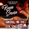 Download Gyal Songs Only - Room Service_Dancehall Mix_2019 - Dexta Daps,Spice,Vybz Kartel & More Mp3