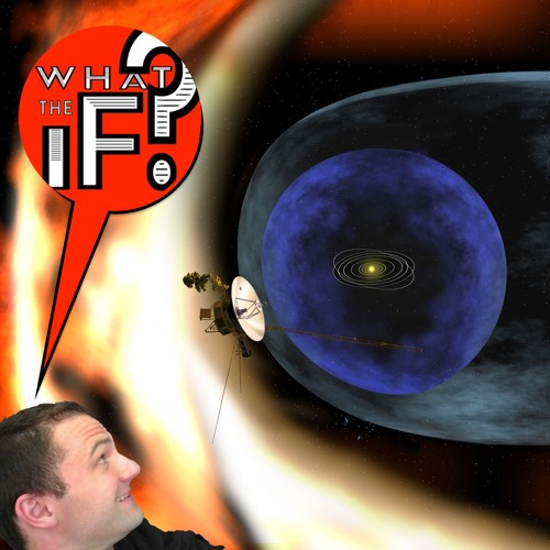 """108 - The HELIOPAUSE That Refreshes - with Kirby """"NASA Man"""" Runyon!"""
