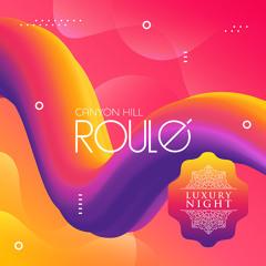 Canyon Hill - Roule (Original Mix)