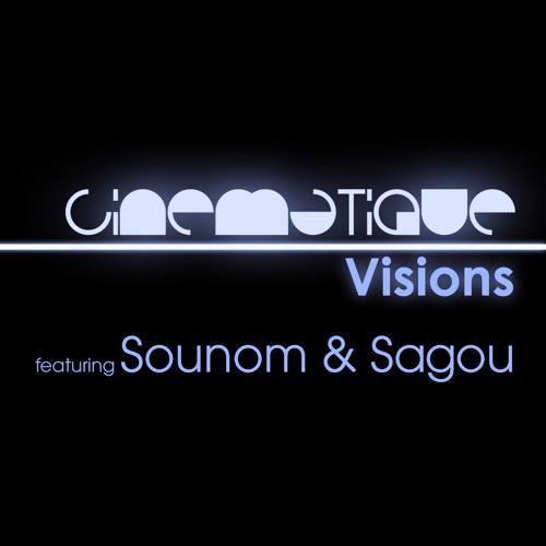 Cinematique Visions 069 - Sounom & Sagou