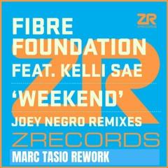 Fibre Foundation - Weekend - Joey Negro Remix - Marc Tasio Rework