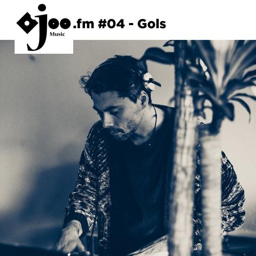 Ojoo.fm #04 I Gols (Ojoo Music / Hoot)