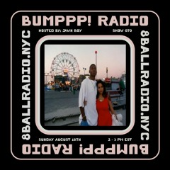 BUMPPP! RADIO 070