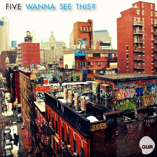 Five - Wanna See This? (Juan Ramos Peak-A-Boo Mix)