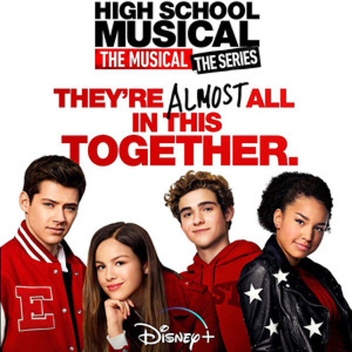 High School Musical: The Musical: The Series Disney Soundtrack by ...