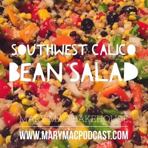 Episode 93 - Southwest Calico Bean Salad