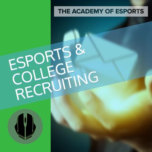 Esports & College Recruiting