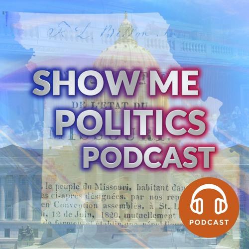 Show Me Politics Special Edition - 2020 Political Strategy w/ Dr. Dan Ponder