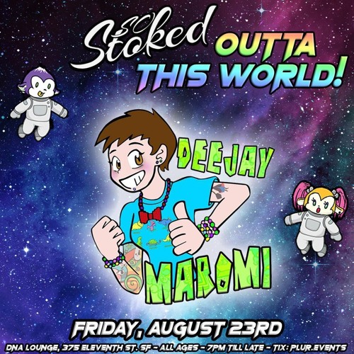 Maromi So Stoked Outta This World MASTER