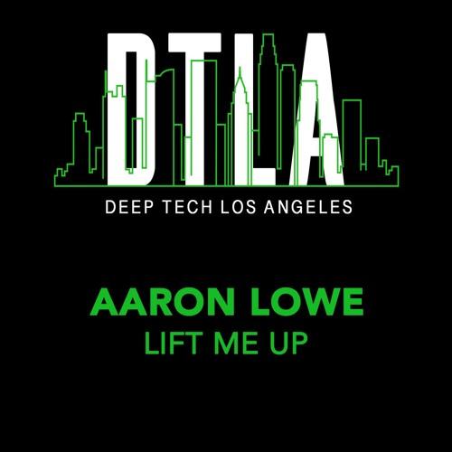 Aaron Lowe - Lift Me Up