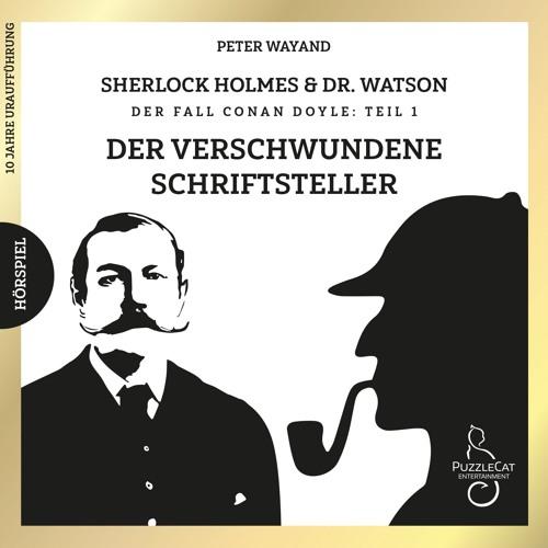 Sherlock Holmes & Dr. Watson - Der verschwundene Schriftsteller (Komplettversion) 2019
