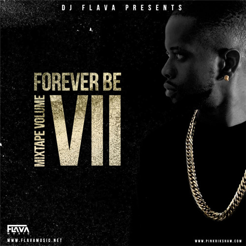 Forever Be Hip Hop Mixtape Vol 7