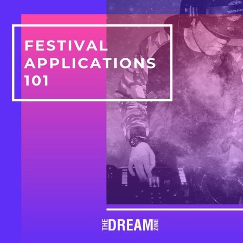Festival Applications 101 - Tips & Tricks