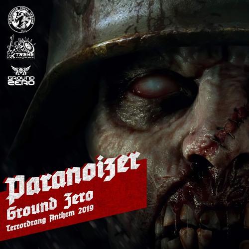 Paranoizer - Ground Zero(Terrordrang Anthem 2019)