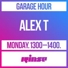 Garage Hour: Alex T - 26 August 2019
