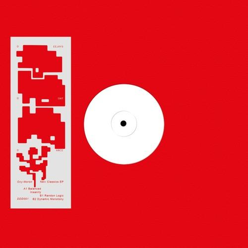 DDD001 Oxy-Moron -  New Classics EP