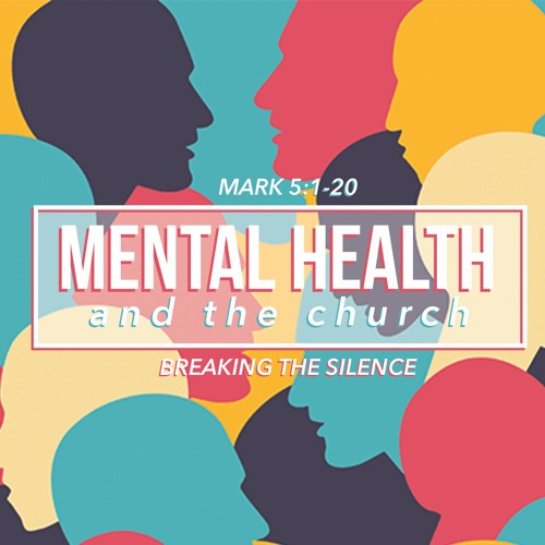 Mental Health | Mark 5:1-20  | Sermon by Pastor Amy and Special Guests Sean Reilly & Kelli Trinoskey