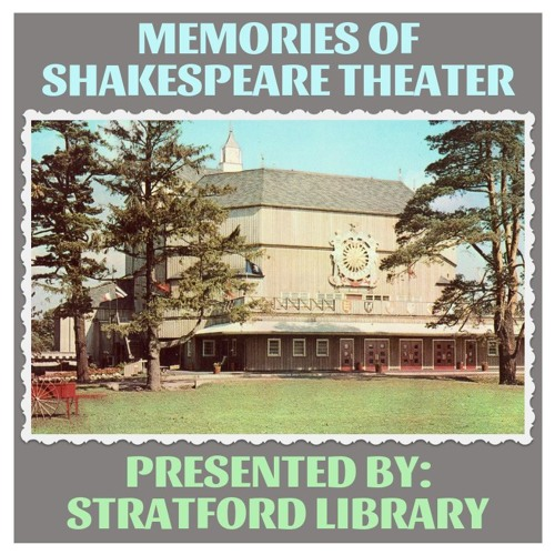 Memories of Shakespeare Theater