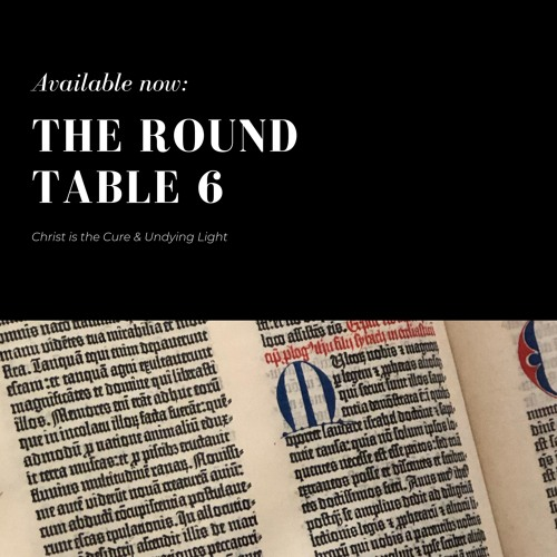 The Round Table - Ep. 06