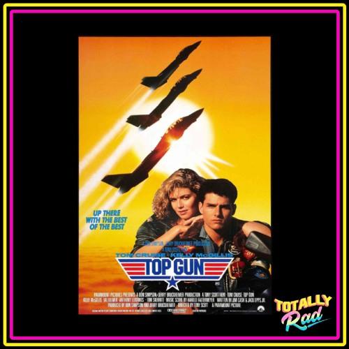Totally Rad Movie Podcast - Episode 1: Top Gun
