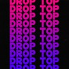 Drop Top - Tyga / Chris Brown / 2 Chainz Type Beat 2019