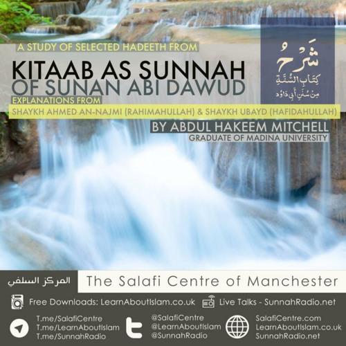 6 - Kitaab As-Sunnah of Sunan Abi Dawood - Abdulhakim Mitchell   Manchester