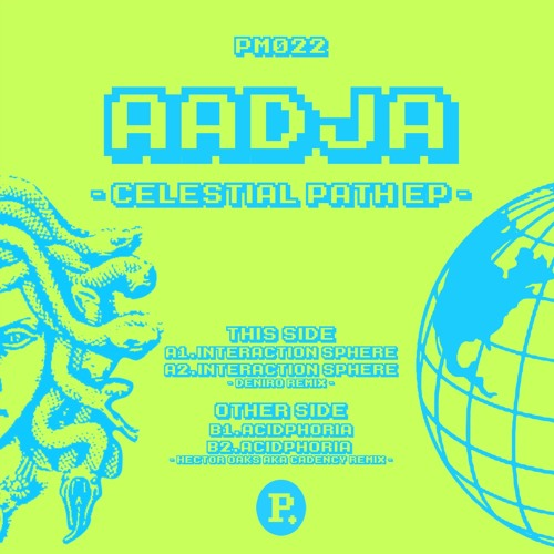 "[PM022]Aadja-Celestial Path EP(incl.Deniro & Hector Oaks remixes) 12"" ,DIGITAL OUT SOON"