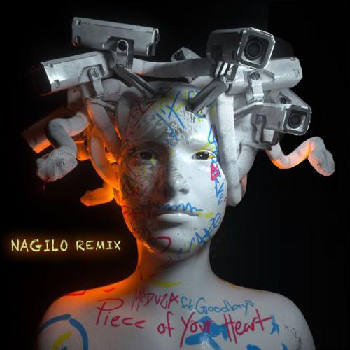 Meduza, Goodboys - Piece Of Your Heart (Nagilo Remix)