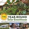 [PDF] DOWNLOAD The Year-Round Solar Greenhouse How to Design and Build a Net-Zero Energy Greenhouse