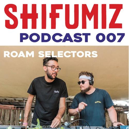 SFM Podcast 007 - ROAM Selectors