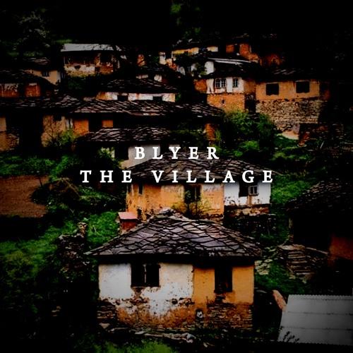 Blyer - The Village