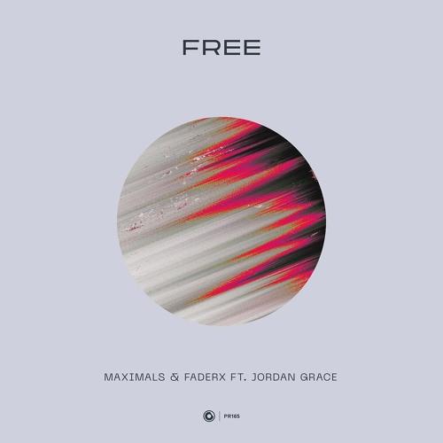 Maximals & FaderX ft. Jordan Grace - Free