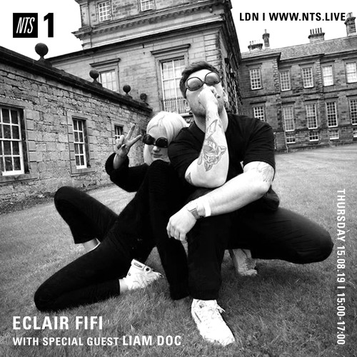 ECLAIR FIFI NTS - 043 - 15th August 2019 ft LIAM DOC