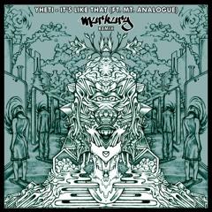 Yheti - It's Like That (ft. Mt Analogue) [Murkury Remix]