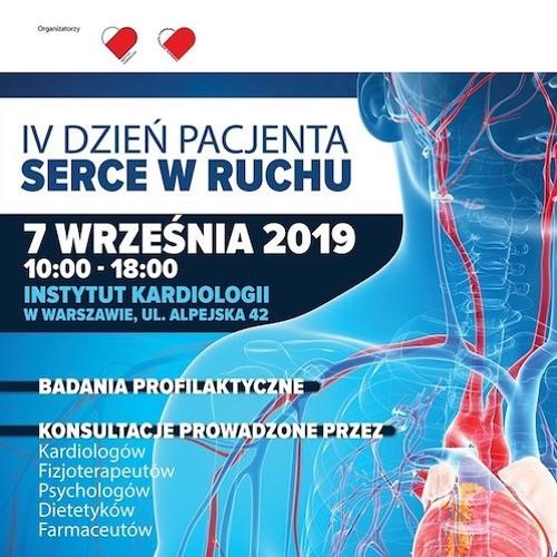"""Zaproszenie na IV Dzień Pacjenta """"Serce w ruchu"""" Warszawa-Anin."""