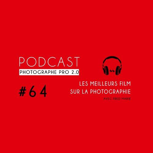 #64 - Les meilleurs films sur la photographie