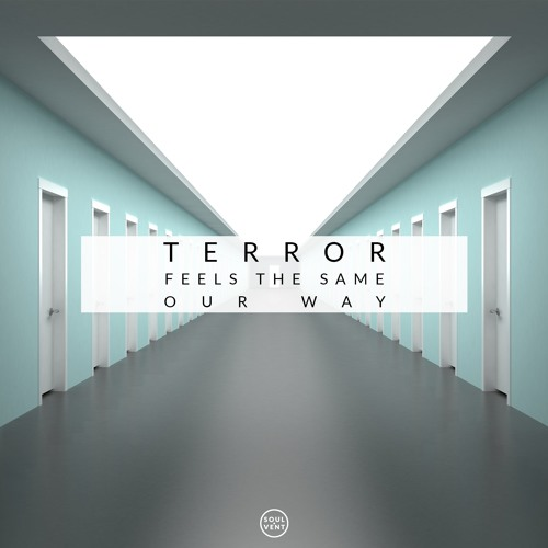 Terror - Feels The Same