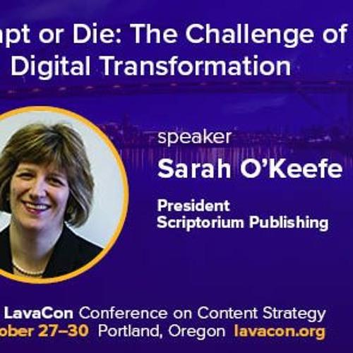 Sarah O'Keefe of Scriptorium - LavaCon featured speaker 2019