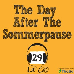 LITCAST Folge 29 – The Day After The Sommerpause