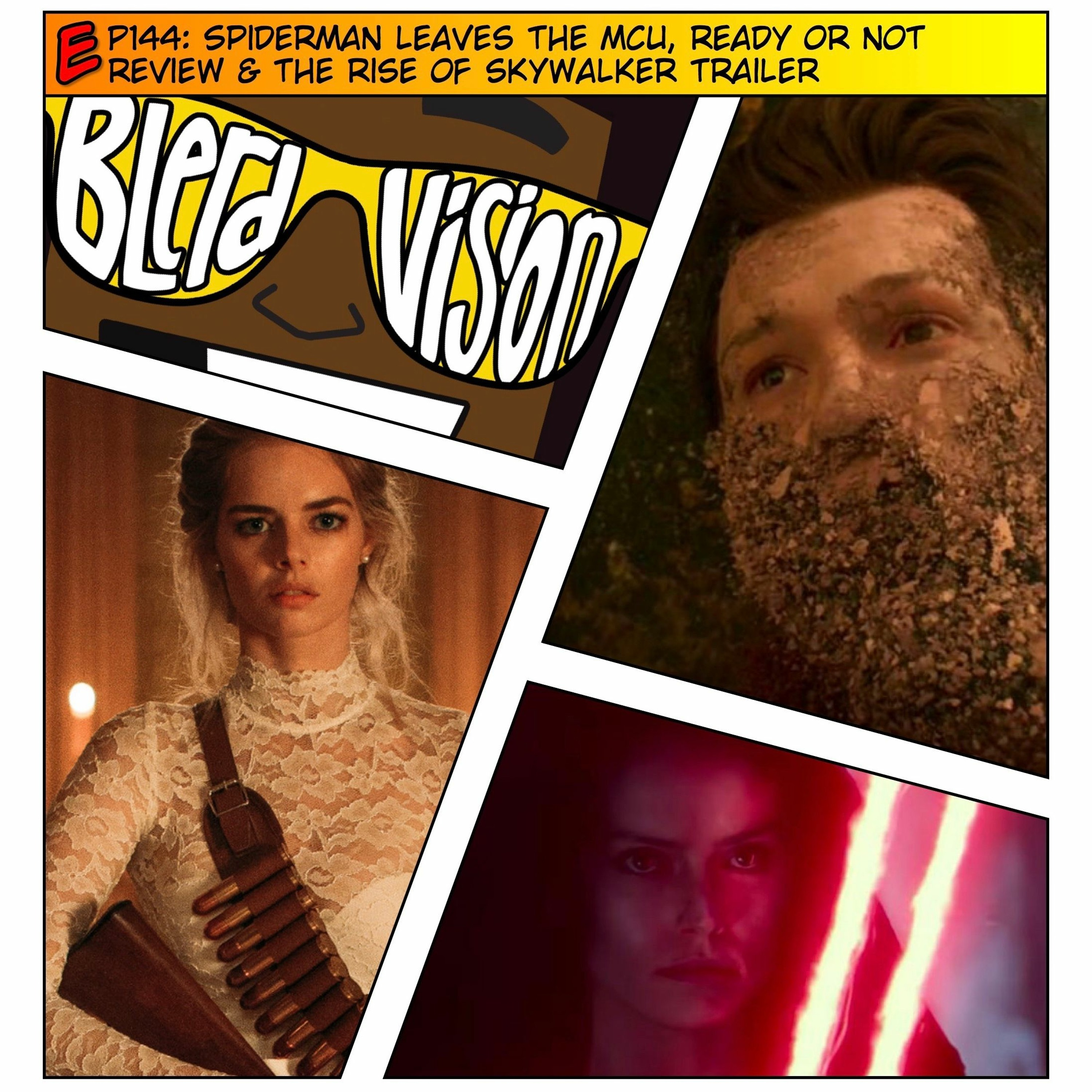 Ep144 Spider Man Leaves The Mcu Ready Or Not Review The Rise Of Skywalker Trailer Blerd Vision Podcast Podtail