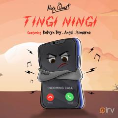 Myx Quest - Tingi Ningi (feat. Kelvyn Boy, Angel & Kimarne)