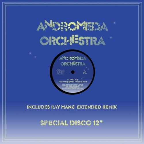 A1. FAR040 Andromeda Orchestra - Don't Stop (Ray Mang Extended Mix)