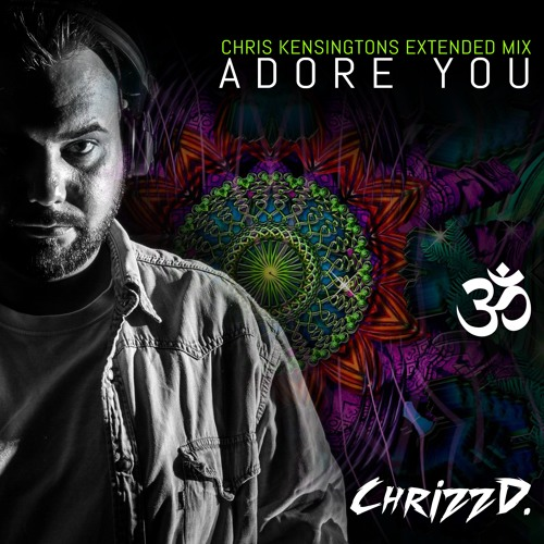 Adore you (Chris Kensingtons Extended Mix)