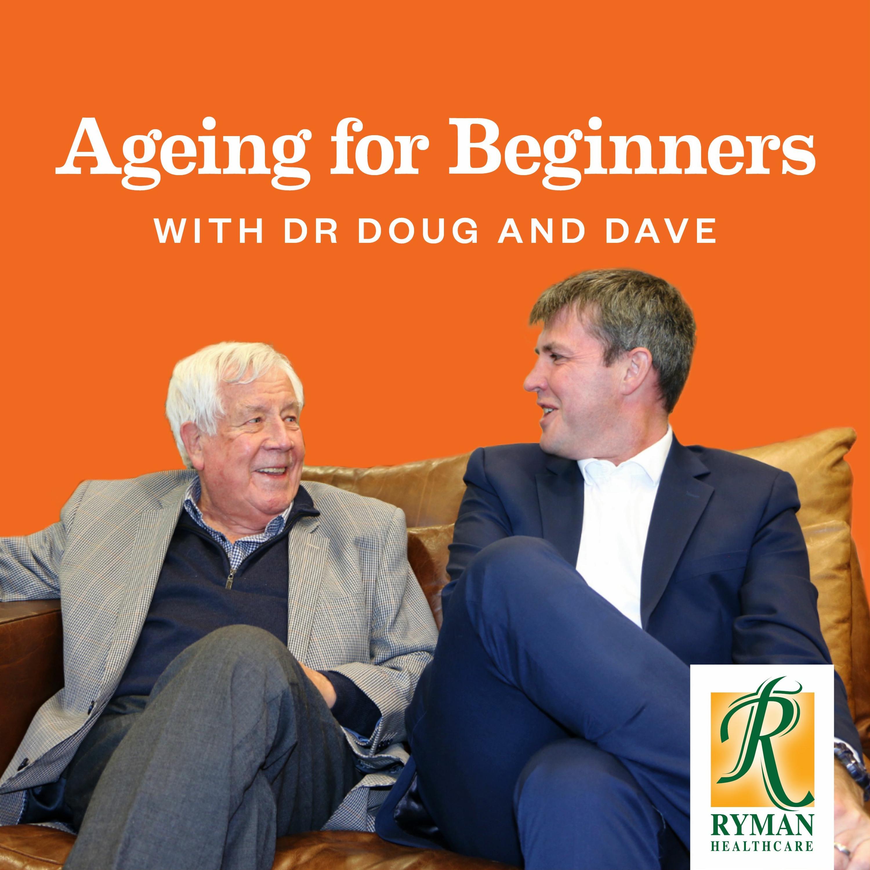 Ageing for Beginners - Ageing For Beginners - Episode 6 - Warrant of Fitness